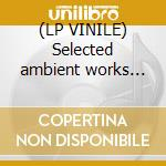 (LP VINILE) Selected ambient works 85/92 lp vinile di Twin Aphex