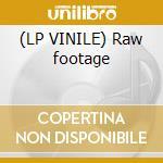 (LP VINILE) Raw footage lp vinile di Ron Trent