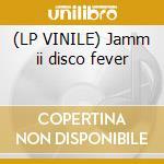 (LP VINILE) Jamm ii disco fever lp vinile di The Jb's