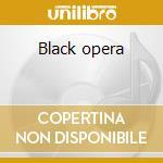 Black opera cd musicale di Presence