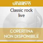 Classic rock live cd musicale