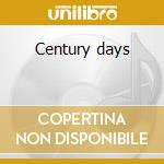Century days cd musicale di Kreuzen Die