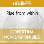Rise from within cd musicale di Astarte