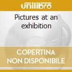 Pictures at an exhibition cd musicale