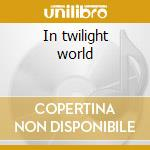 In twilight world cd musicale di Lord Phantom