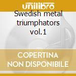 Swedish metal triumphators vol.1 cd musicale di Freternia/persuader