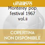 Monterey pop festival 1967 vol.ii cd musicale