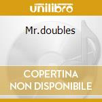 Mr.doubles cd musicale