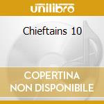 Chieftains 10 cd musicale