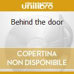 Behind the door cd musicale