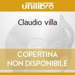 Claudio villa cd musicale