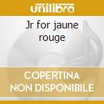 Jr for jaune rouge cd musicale di Patton
