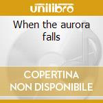 When the aurora falls cd musicale di Highlord