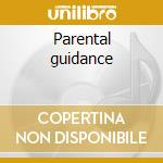 Parental guidance cd musicale di Alder and elius