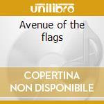Avenue of the flags cd musicale di Buellton