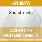 God of metal cd musicale