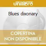 Blues dixonary cd musicale