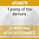 Taming of the demons cd musicale di Earthride