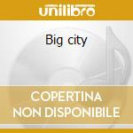 Big city cd musicale di Elektradrive