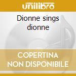 Dionne sings dionne cd musicale