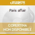 Paris affair cd musicale
