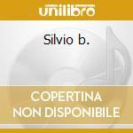 Silvio b. cd musicale