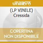(LP VINILE) Cressida lp vinile