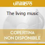 The living music cd musicale di Von schlippenbach alexander