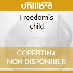 Freedom's child cd musicale