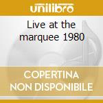 Live at the marquee 1980 cd musicale
