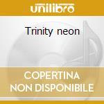 Trinity neon cd musicale di Imitation electric piano