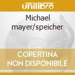 Michael mayer/speicher cd musicale di Artisti Vari
