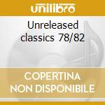 Unreleased classics 78/82 cd musicale di N.o.i.a.