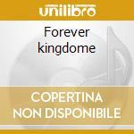 Forever kingdome cd musicale di World's end girlfriend