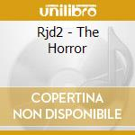 Rjd2 - The Horror cd musicale
