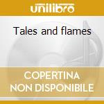 Tales and flames cd musicale