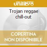 Trojan reggae chill-out cd musicale