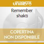 Remember shakti cd musicale