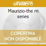 Maurizio-the m series cd musicale di Artisti Vari