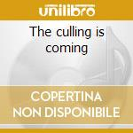 The culling is coming cd musicale di Skidoo 23