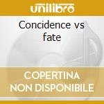 Concidence vs fate cd musicale di Paul Haig