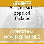 Vol.1/musiche popolari friulane cd musicale di Pakai Trio