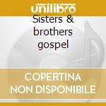 Sisters & brothers gospel cd musicale
