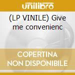 (LP VINILE) Give me convenienc lp vinile