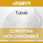 Tubab cd musicale di Tubab