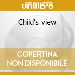 Child's view cd musicale di Nobukazu Takemura