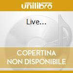 Live... cd musicale