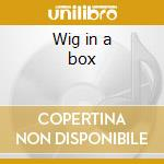Wig in a box cd musicale