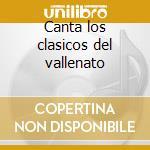 Canta los clasicos del vallenato cd musicale di Carlos Vives