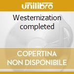 Westernization completed cd musicale di Agf